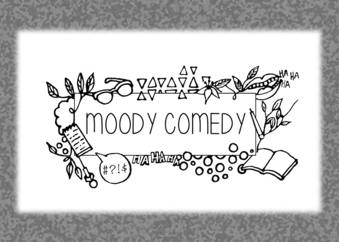 Moody Comedy